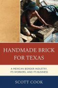 Handmade Bricks for Texas