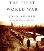 The First World War [Audio]