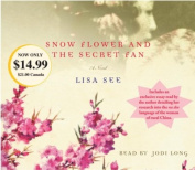 Snow Flower and the Secret Fan [Audio]