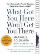 What Got You Here Won't Get You There [Audio]