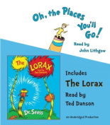 Oh, the Places You'll Go!/The Lorax [Audio]