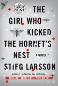 The Girl Who Kicked the Hornet's Nest [Large Print]