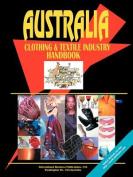 Australia Clothing & Textile Industry Handbook