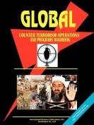 Global Counter Terrorism Operations & Procrams Handbook
