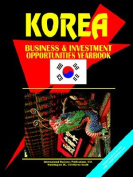 Korea South Business and Investment Opportunity Yearbook