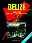 Belize Offshore Investment and Business Guide