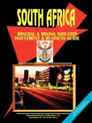 South Africa Mineral and Mining Sector Investment Guide