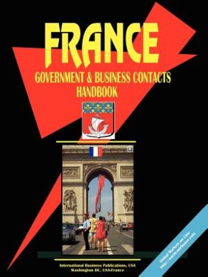 France Government and Business Contacts Handbook Epub Free Download