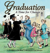 Graduation a Time for Change