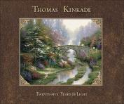 Thomas Kinkade: 25 Years