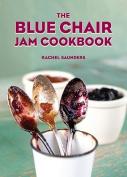 The Blue Chair Jam Cookbook