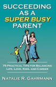 Succeeding as a Super Busy Parent