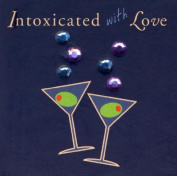 Intoxicated with Love