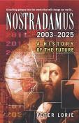 Nostradamus 2003-2025