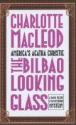 The Bilbao Looking Glass