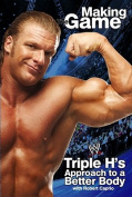 Triple H: Making the Game