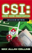 Snake Eyes (CSI