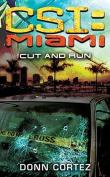 Cut & Run (CSI: Miami)
