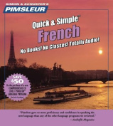French, Q&s  : Learn to Speak and Understand French with Pimsleur Language Programs  [Audio]
