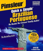 Portuguese (Brazilian), Q&s  : Learn to Speak and Understand Brazilian Portuguese with Pimsleur Language Programs  [Audio]
