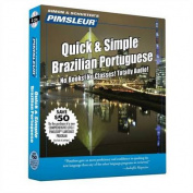 Portuguese (Brazilian), Q&s  : Learn to Speak and Understand Brazilian Portuguese with Pimsleur Language Programs  [Audio]
