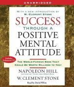 Success Through a Positive Mental Attitude [Audio]