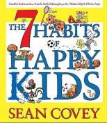 The 7 Habits of Happy Kids [Audio]