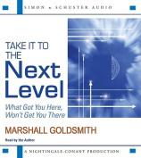 Take It to the Next Level [Audio]