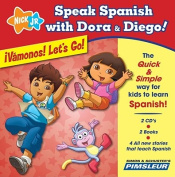 Speak Spanish with Dora & Diego [Audio]
