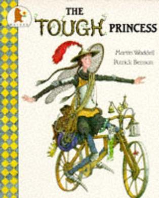 Tough princess martin waddell p benson illustrated for Fishpond books