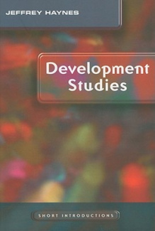Development Studies (Polity Short Introductions)