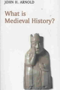 What Is Medieval History?