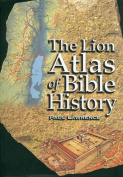 The Lion Atlas of Bible History