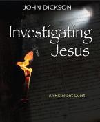 Investigating Jesus