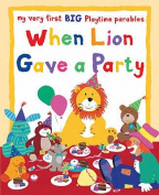 When Lion Gave a Party
