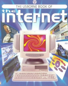 The Usborne Book of the Internet
