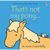 That's Not My Pony (That's Not My...) [Board book]