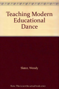 Teaching Modern Educational Dance