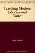 Teaching Modern Educational Dance