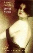 Velvet Vices