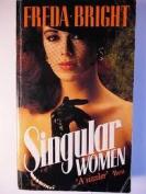 Singular Women