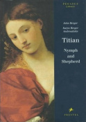 Titian: Nymph and Shepherd
