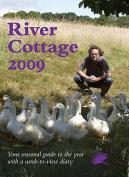 River Cottage: 2009