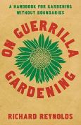 On Guerrilla Gardening