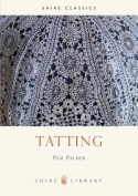 Tatting (Shire Album S.)