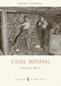 Coal Mining (Shire Album S.)