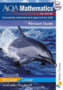 AQA GCSE Mathematics for Foundation Linear/Modular Revision Guide