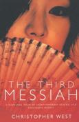 The Third Messiah