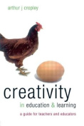 Creativity in Education and Learning