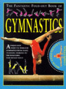 Fantastic Fold Out Book of Gymnastics